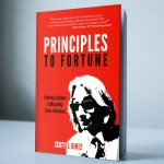 Principles To Fortune - Soft Cover